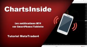MT4 – Configurez vos notifications sur smartphone/tablette